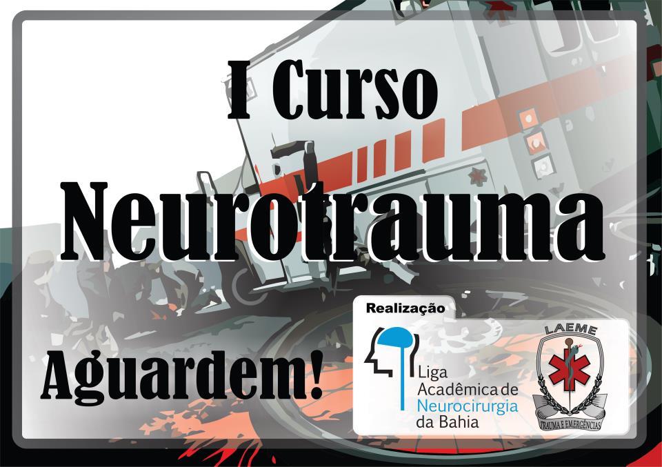 I Curso de Neurotrauma - LAEME/LANC